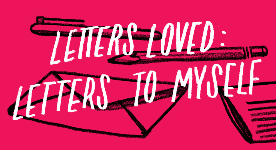 letters loved letters to myself